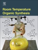 Room temperature organic synthesis [electronic resource]