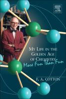 My life in the golden age of chemistry [electronic resource] : more fun than fun