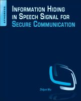 Information hiding in speech signal for secure communication [electronic resource]