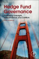 Hedge fund governance [electronic resource] : evaluating oversight, independence, and conflicts