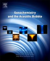 Sonochemistry and the acoustic bubble [electronic resource]