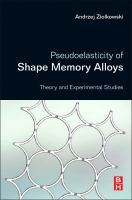 Pseudoelasticity of shape memory alloys [electronic resource] : theory and experimental studies