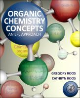Organic chemistry concepts [electronic resource] : an EFL approach