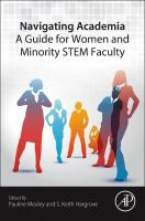 Navigating Academia [electronic resource] : a guide for women and minority STEM faculty