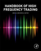 The handbook of high frequency trading [electronic resource]