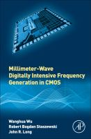 Millimeter-wave digitally intensive frequency generation in CMOS [electronic resource]