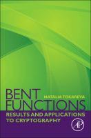 Bent functions [electronic resource] : results and applications to cryptography