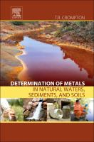 Determination of metals in natural waters, sediments, and soils [electronic resource]