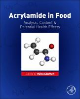 Acrylamide in food [electronic resource] : analysis, content and potential health effects