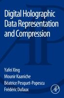Digital holographic data representation and compression [electronic resource]