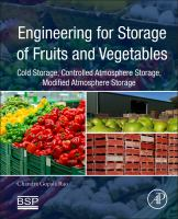 Engineering for storage of fruits and vegetables [electronic resource] : cold storage, controlled atmosphere storage, modified atmosphere storage