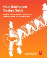 Heat exchanger design guide [electronic resource] : a practical guide for planning, selecting and designing of shell and tube exchangers