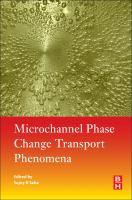 Microchannel phase change transport phenomena [electronic resource]