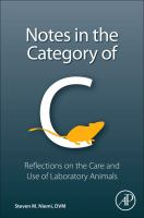 Notes in the category of C : reflections on laboratory animal care and use /