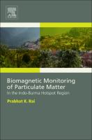 Biomagnetic monitoring of particulate matter [electronic resource] : in the Indo-Burma hotspot region