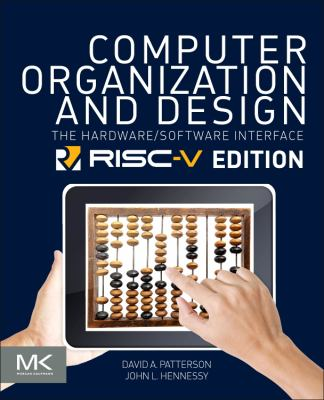 Book cover for Computer organization and design : the hardware/software interface / David A . Patterson ; John L. Hennessy
