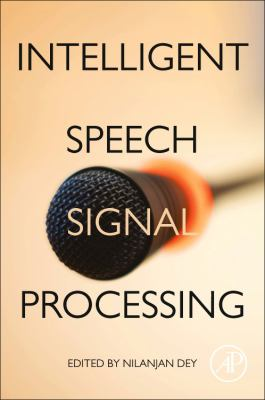 Book cover for Intelligent Speech Signal Processing [electronic resource] / Dey