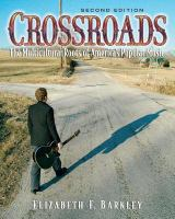 Crossroads : the multicultural roots of America's popular music