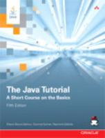 The Java tutorial : a short course on the basics