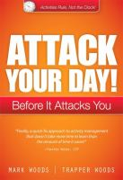 Attack your day! : before it attacks you