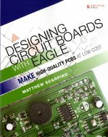 Designing circuit boards with EAGLE : make high-quality PCBs at low cost