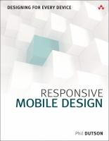 Responsive mobile design : designing for every device