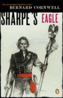 Sharpe's Eagle: Richard Sharpe and the Talavera Campaign July 1809