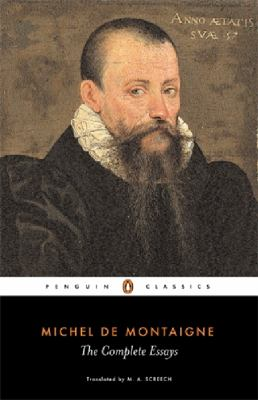 Cover Image for The Complete Essays by Michel de Montaigne