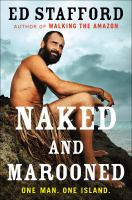 Naked and marooned : one man, one island.