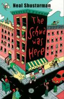 The Schwa Was Here, by Neal SHusterman
