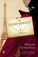 The confidant : [a novel : secrets can be keep forever]