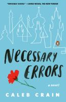 Cover of the book Necessary errors : a novel