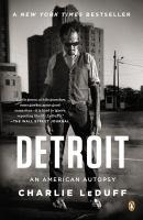 Detroit: An American Autopsy
