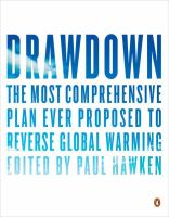 Drawdown : the most comprehensive plan ever proposed to reverse global warming cover image