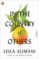 Title: In the country of others Author:Slimani, Le?la
