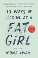 13 ways of looking at a fat girl.