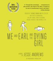 Me and Earl and the Dying Girl: [a Novel]