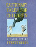Cover of the book Cautionary tales for children