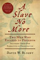 Book cover for A Slave No More by David Blight