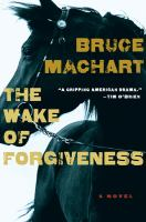Cover of the book The wake of forgiveness