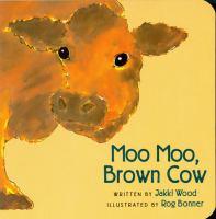 moo moo brown cow