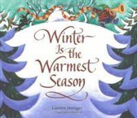 Winter Is the Warmest Season