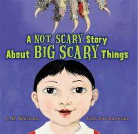 Cover Image of Not Scary Story about Big Scary Things