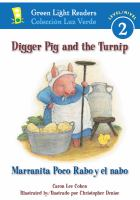Cover of the book Digger pig and the turnip = Marranita poco rabo y el nabo