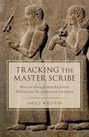 Tracking the master scribe : revision through introduction in biblical and Mesopotamian literature /