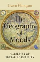 Geography of morals : varieties of moral possibility /