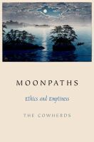 Moonpaths : ethics and emptiness