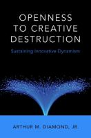 Openness to creative destruction : sustaining innovative dynamism /