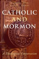 Catholic and mormon : a theological conversation