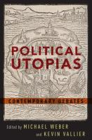 Political utopias : contemporary debates /